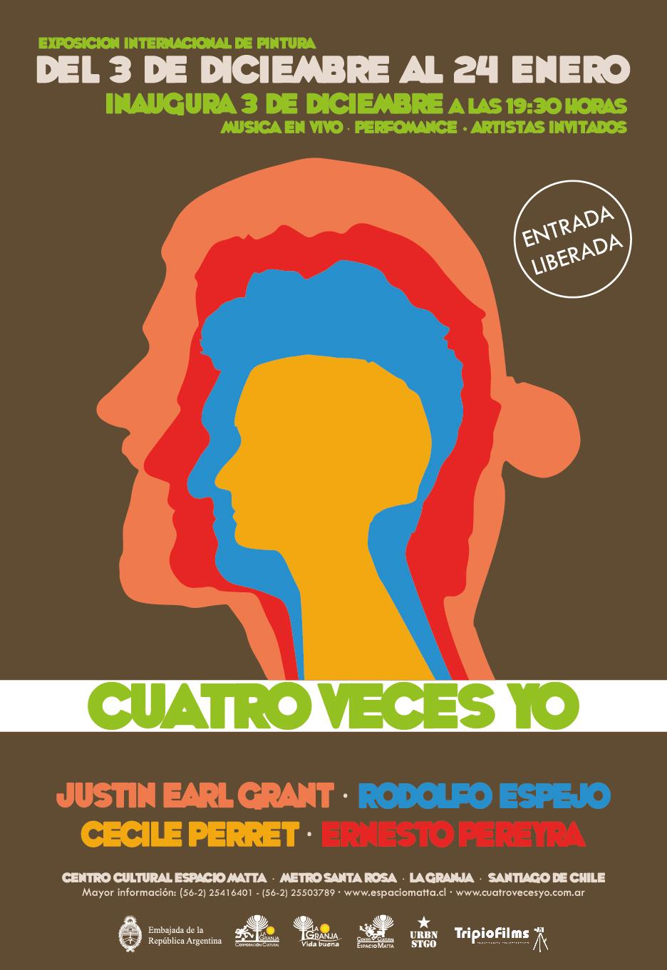 Poster Cuatro Veces Yo. Exhibition: Espacio Matta, Santiago de Chile, 2015.